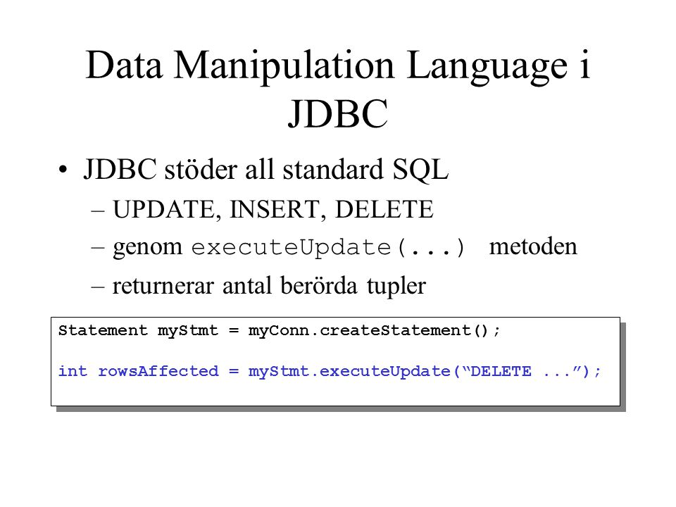 Data Manipulation Language i JDBC
