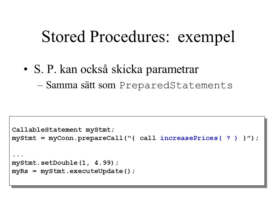 Stored Procedures: exempel