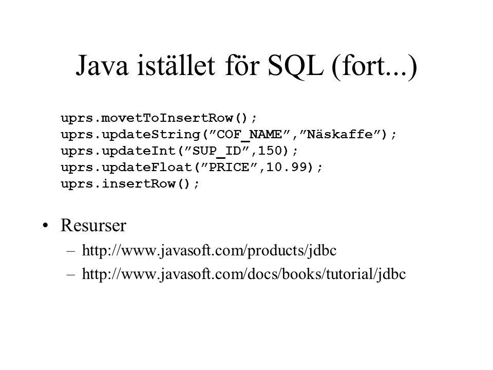 Java istället för SQL (fort...)