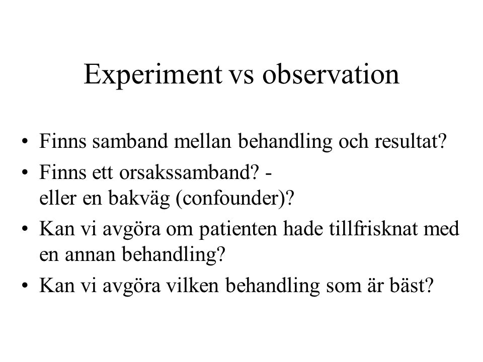 Experiment vs observation