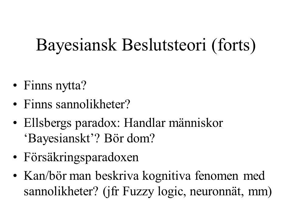 Bayesiansk Beslutsteori (forts)