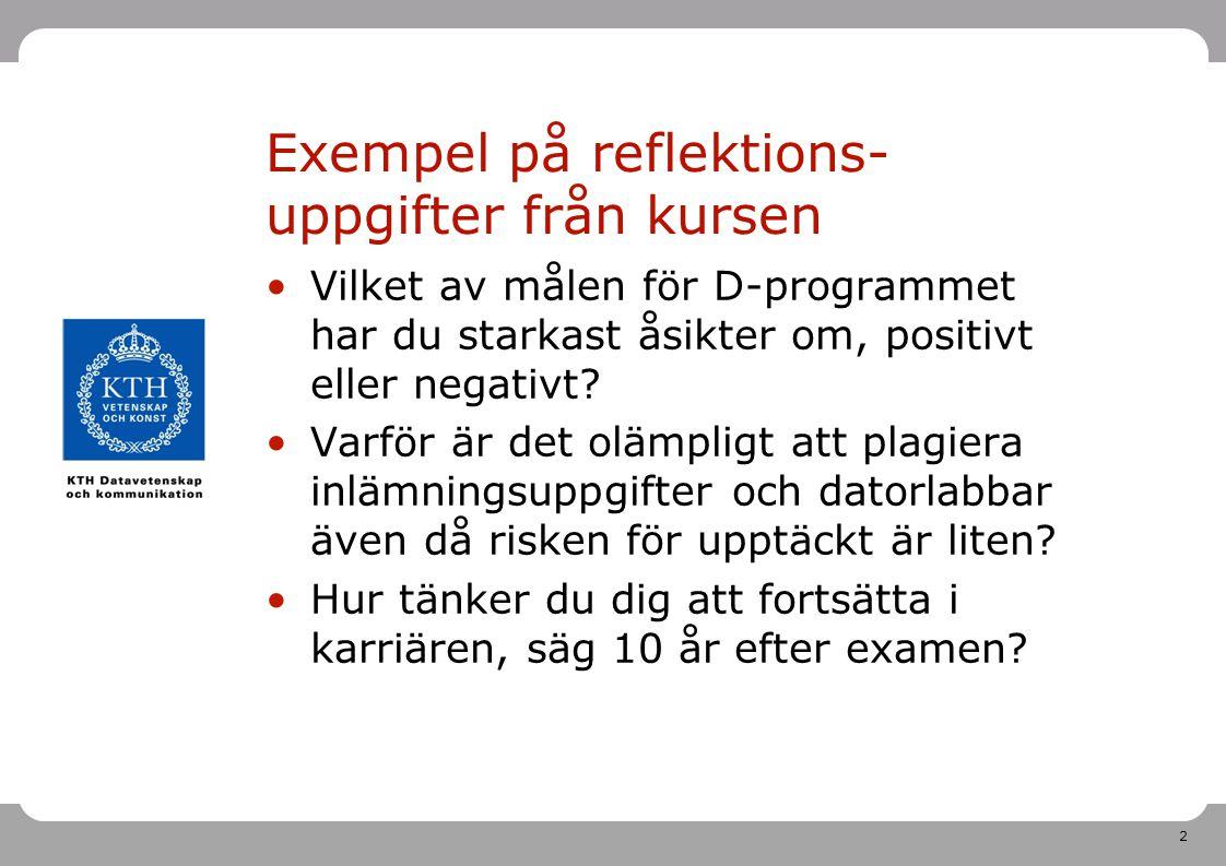 Exempel på reflektions-uppgifter från kursen
