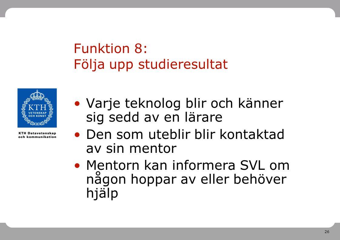 Funktion 8: Följa upp studieresultat