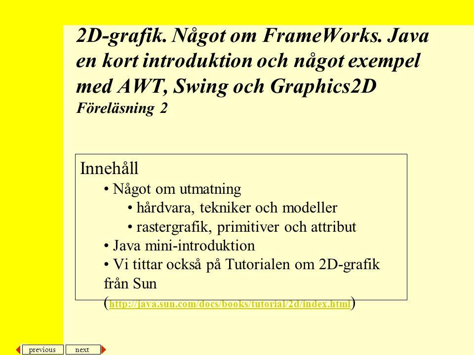 2D-grafik. Något om FrameWorks