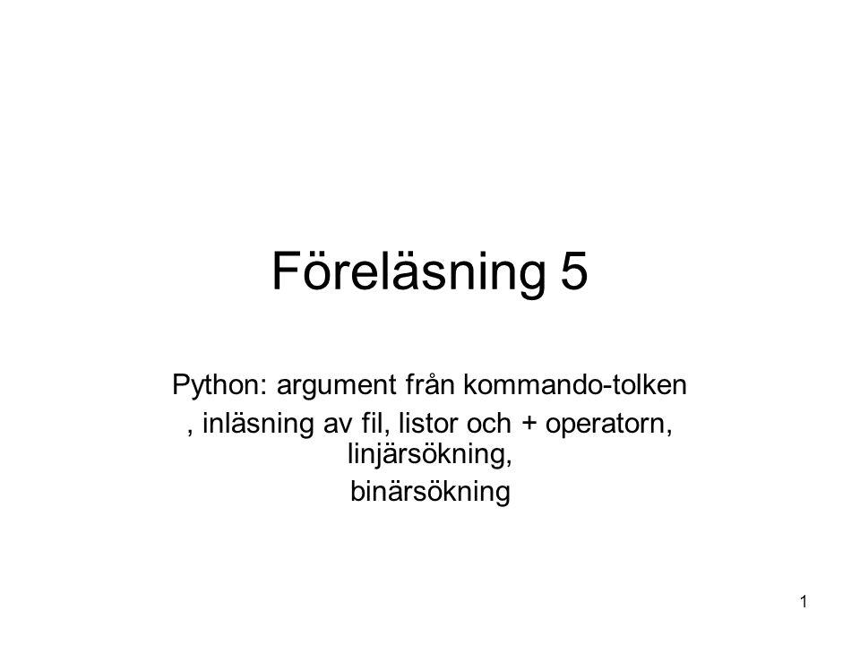 Föreläsning 5 Python: argument från kommando-tolken