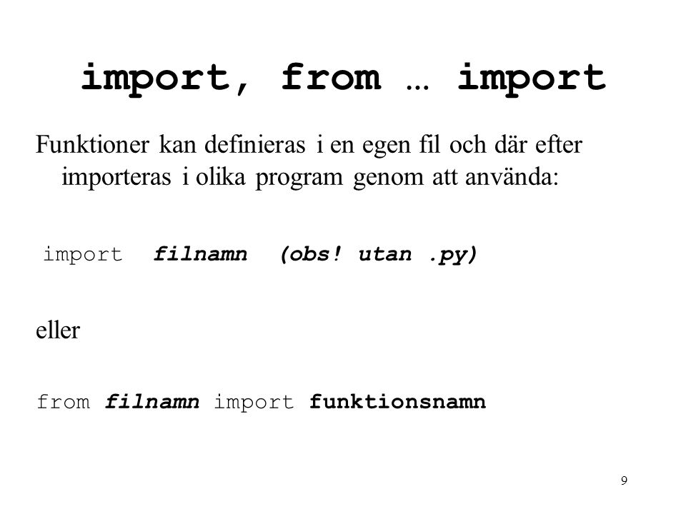 datalogi för E import, from … import.