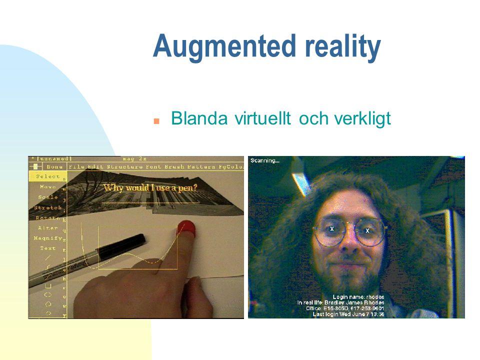 Augmented reality Blanda virtuellt och verkligt