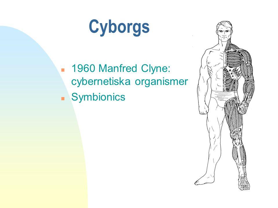 Cyborgs 1960 Manfred Clyne: cybernetiska organismer Symbionics