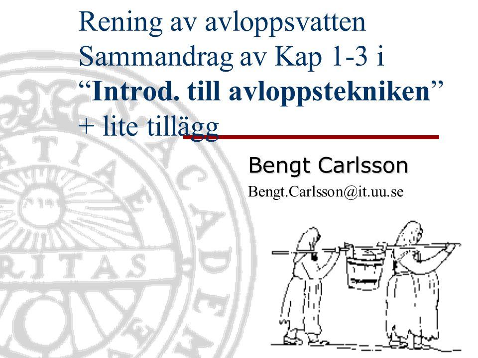 Bengt Carlsson Bengt.Carlsson@it.uu.se