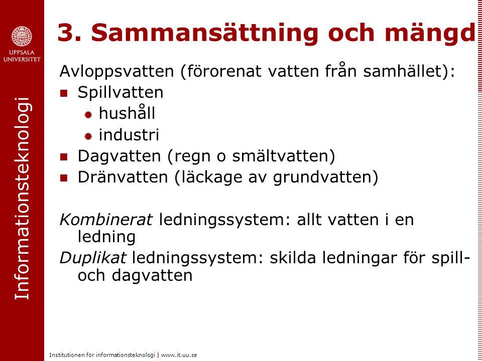 3. Sammansättning och mängd