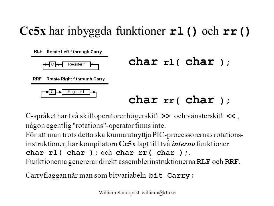Cc5x har inbyggda funktioner rl() och rr()