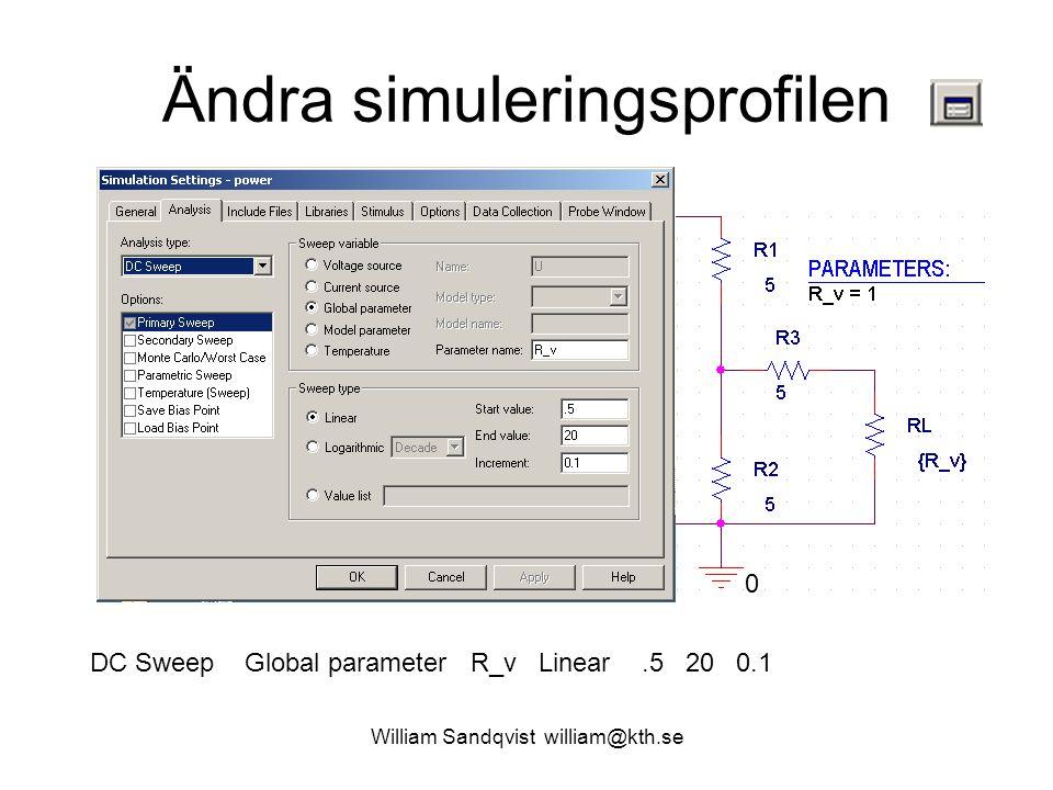 Ändra simuleringsprofilen