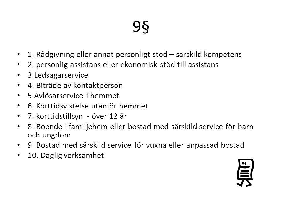 9§ 1. Rådgivning eller annat personligt stöd – särskild kompetens