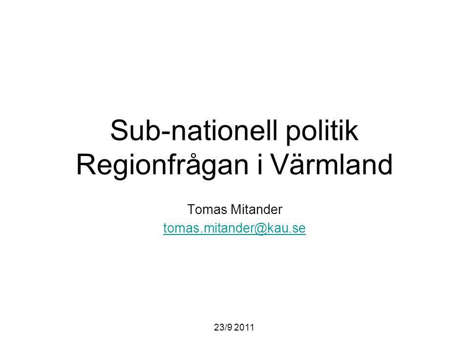 Sub-nationell politik Regionfrågan i Värmland