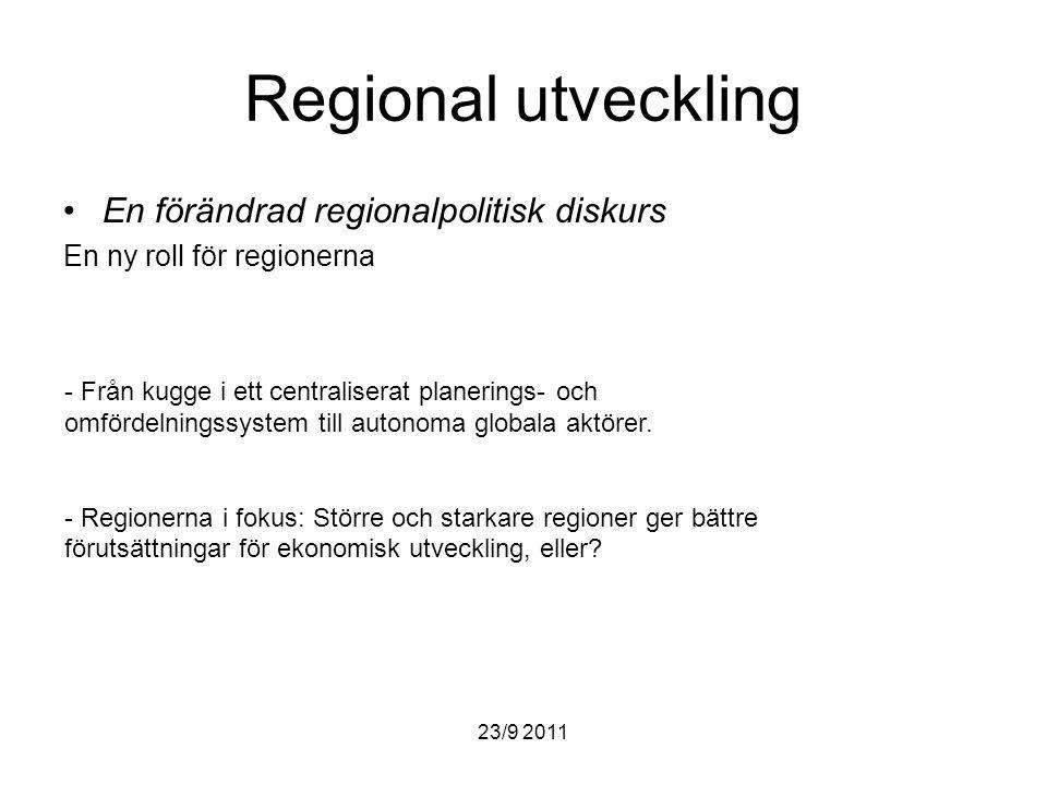 Regional utveckling En förändrad regionalpolitisk diskurs