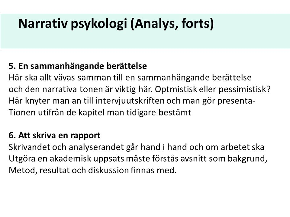 Narrativ psykologi (Analys, forts)