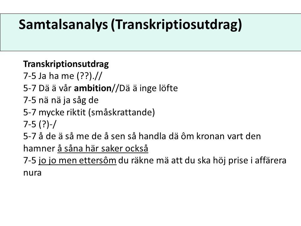 Samtalsanalys (Transkriptiosutdrag)