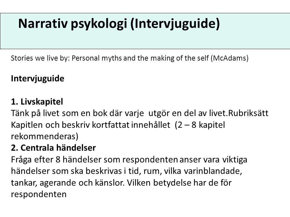 Narrativ psykologi (Intervjuguide)
