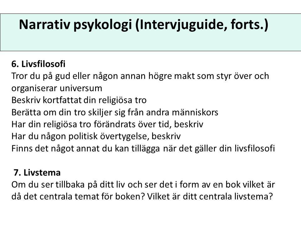 Narrativ psykologi (Intervjuguide, forts.)