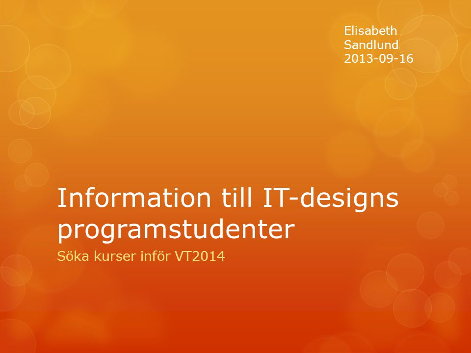 Information till IT-designs programstudenter