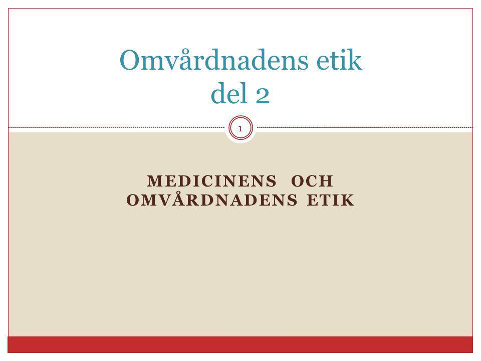 Medicinens och omvårdnadens etik