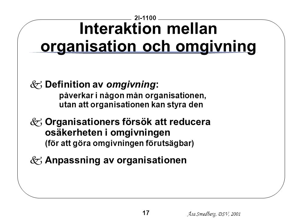Interaktion mellan organisation och omgivning