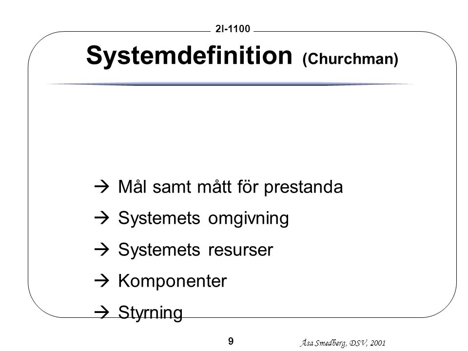Systemdefinition (Churchman)