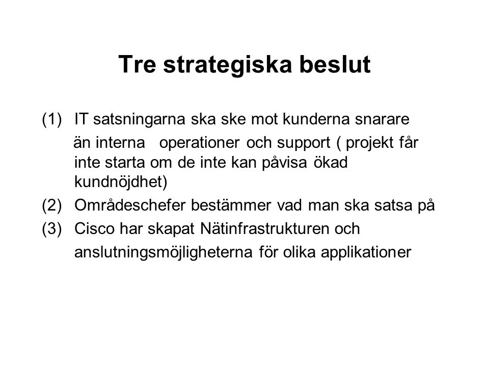 Tre strategiska beslut