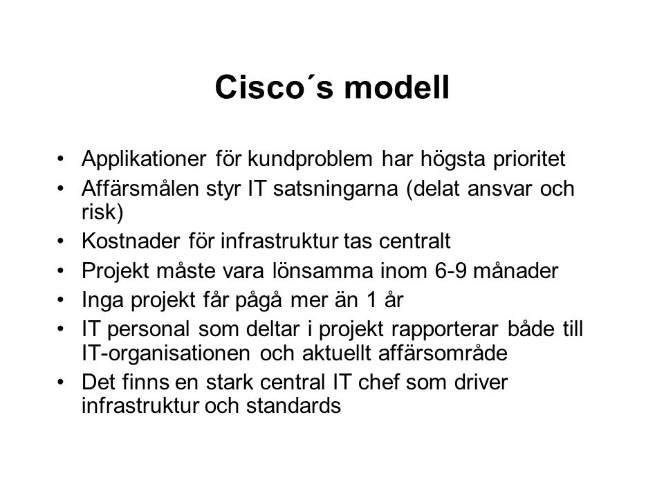 Cisco´s modell Applikationer för kundproblem har högsta prioritet