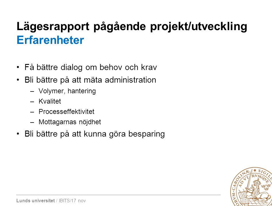 Lägesrapport pågående projekt/utveckling Erfarenheter