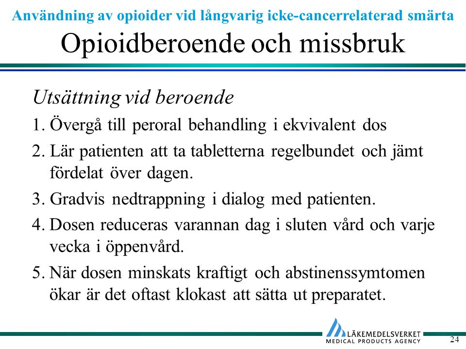 Opioidberoende och missbruk