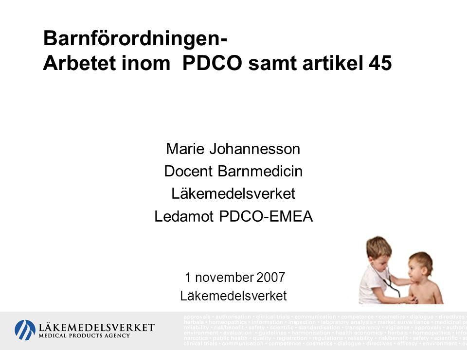Barnförordningen- Arbetet inom PDCO samt artikel 45