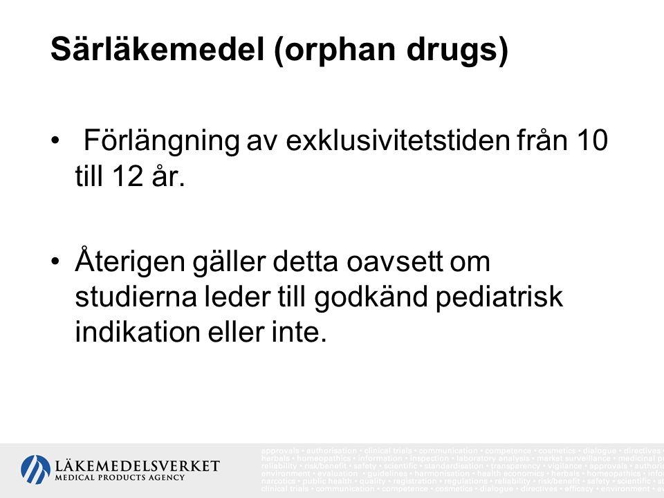 Särläkemedel (orphan drugs)