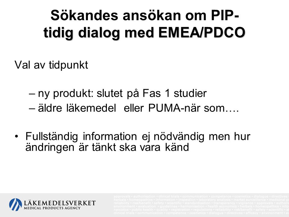 Sökandes ansökan om PIP- tidig dialog med EMEA/PDCO