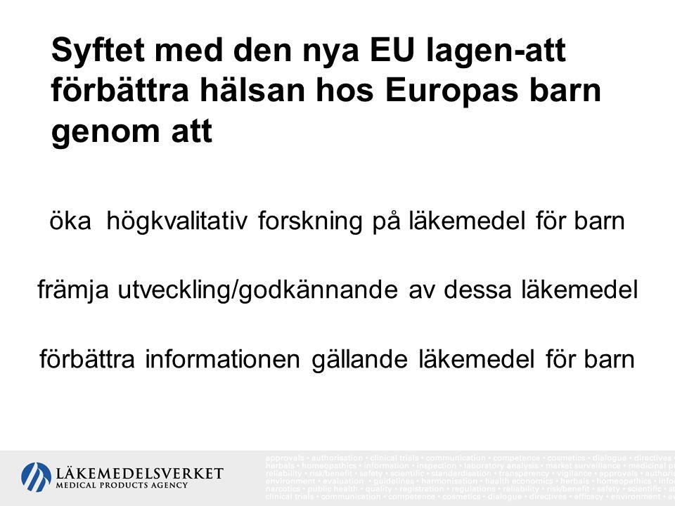 Syftet med den nya EU lagen-att förbättra hälsan hos Europas barn genom att