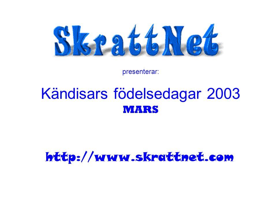 presenterar: Kändisars födelsedagar 2003 MARS