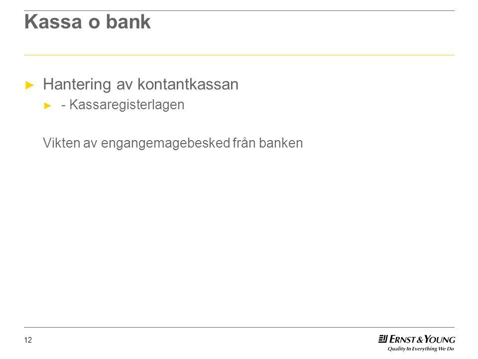 Kassa o bank Hantering av kontantkassan - Kassaregisterlagen