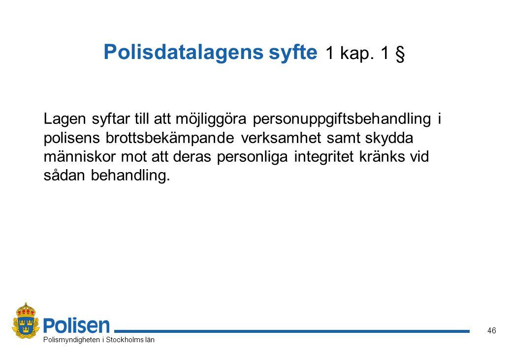 Polisdatalagens syfte 1 kap. 1 §
