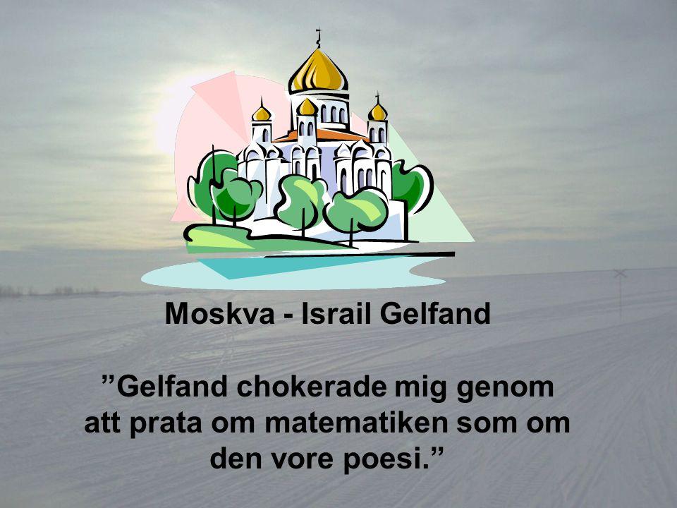 Moskva - Israil Gelfand