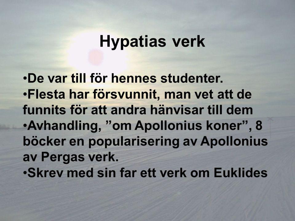 Hypatias verk De var till för hennes studenter.