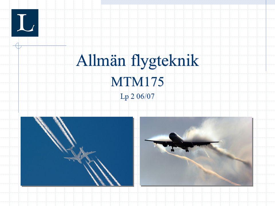 Allmän flygteknik MTM175 Lp 2 06/07