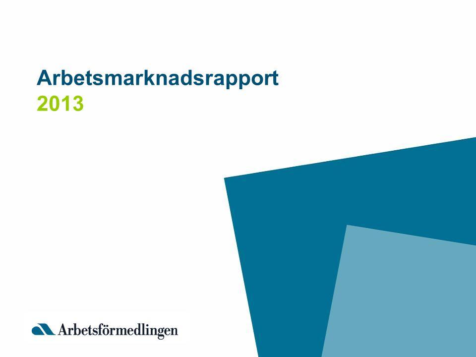 Arbetsmarknadsrapport 2013