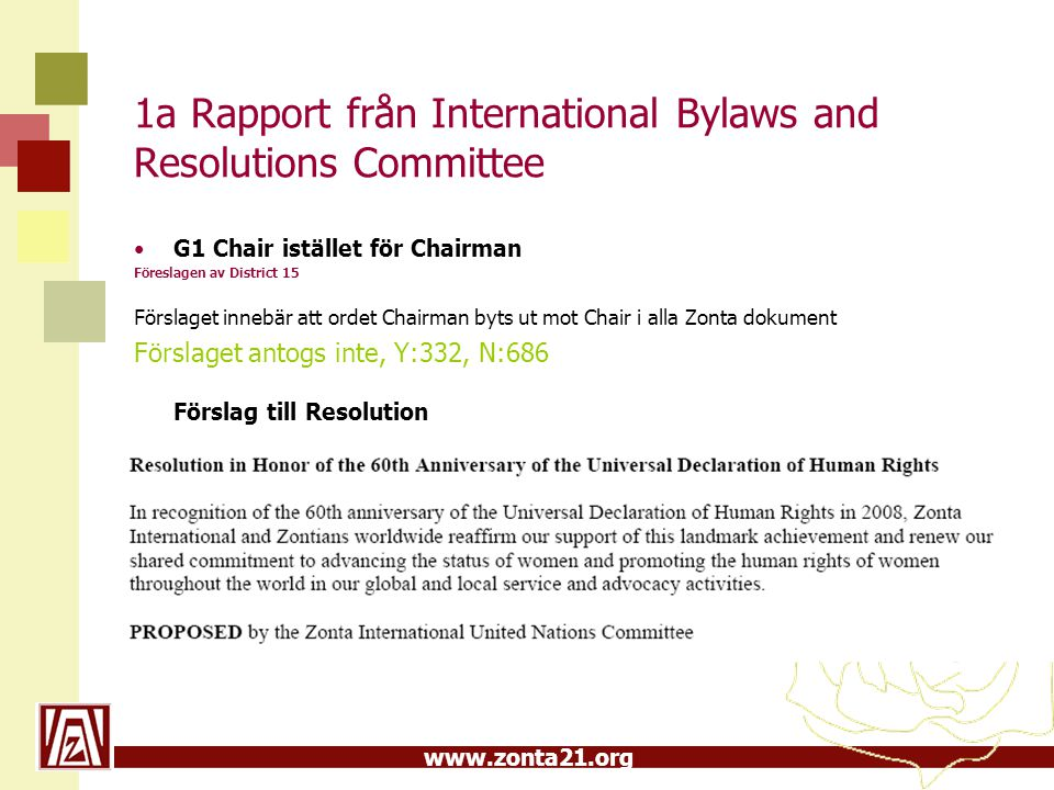 1a Rapport från International Bylaws and Resolutions Committee