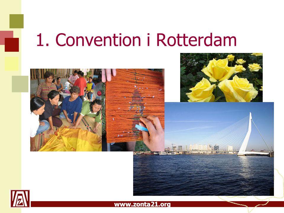 1. Convention i Rotterdam