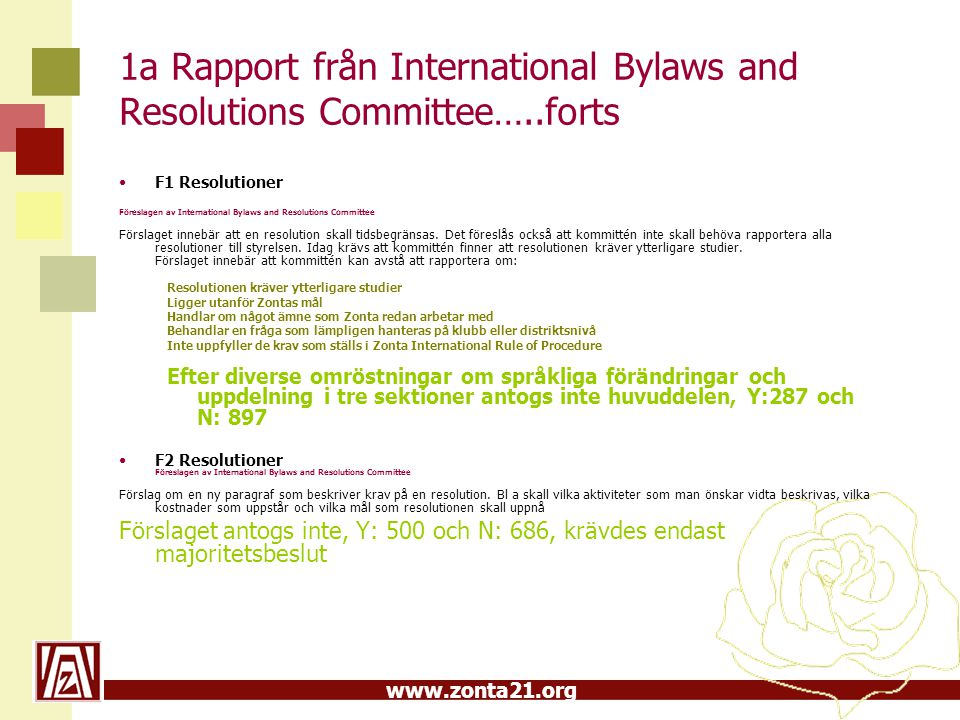 1a Rapport från International Bylaws and Resolutions Committee…..forts