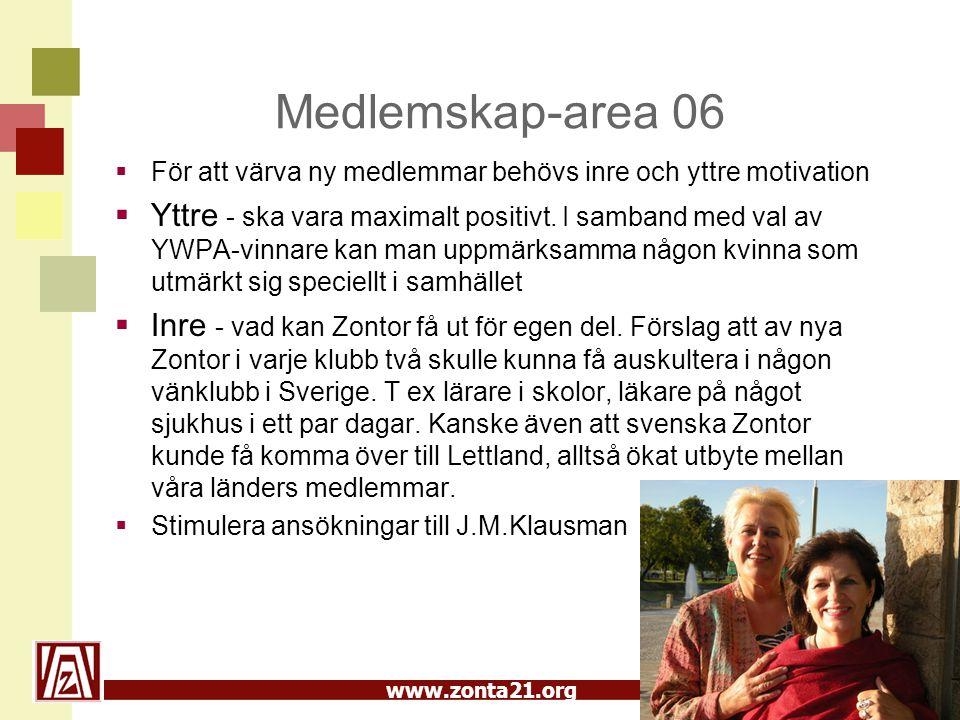 Medlemskap-area 06 För att värva ny medlemmar behövs inre och yttre motivation.
