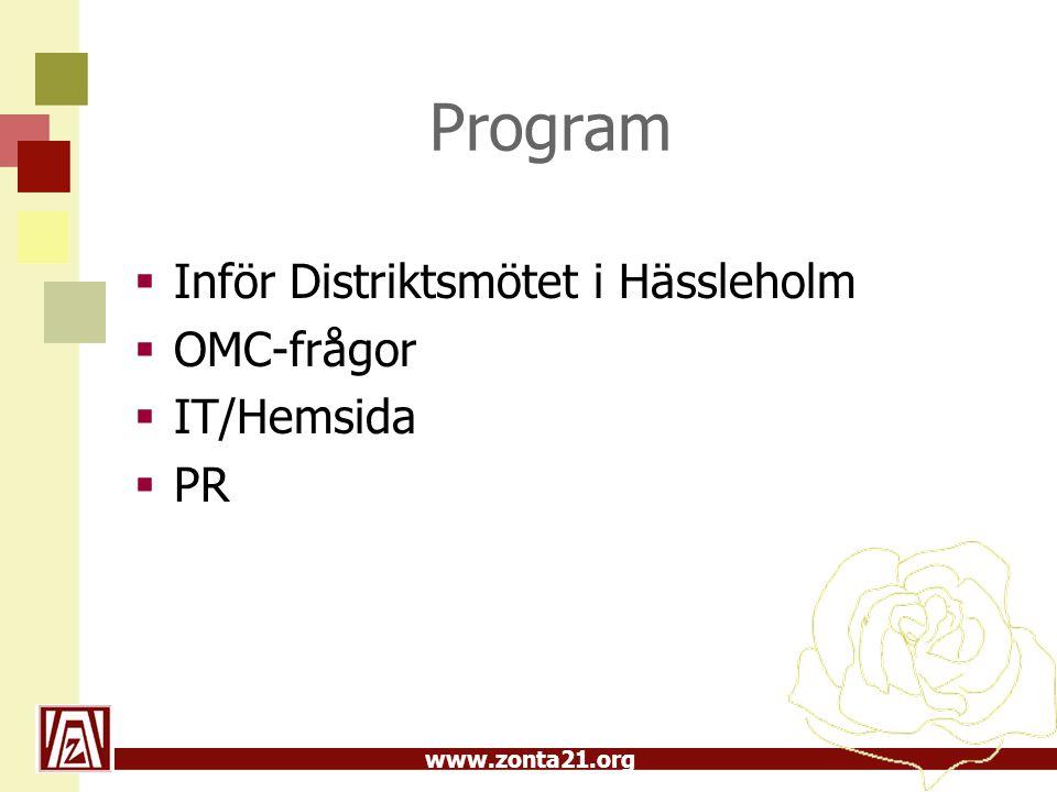 Program Inför Distriktsmötet i Hässleholm OMC-frågor IT/Hemsida PR