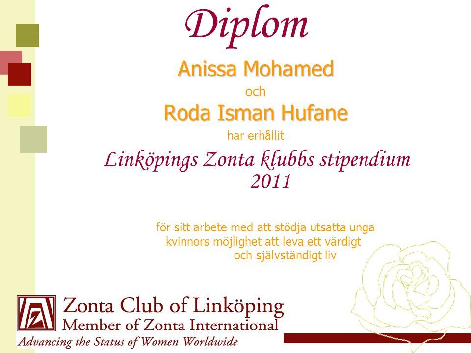 Diplom Linköpings Zonta klubbs stipendium 2011 Anissa Mohamed