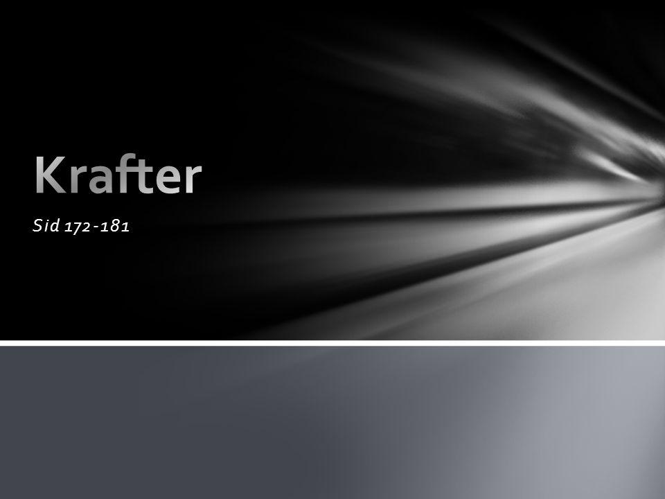 Krafter Sid 172-181