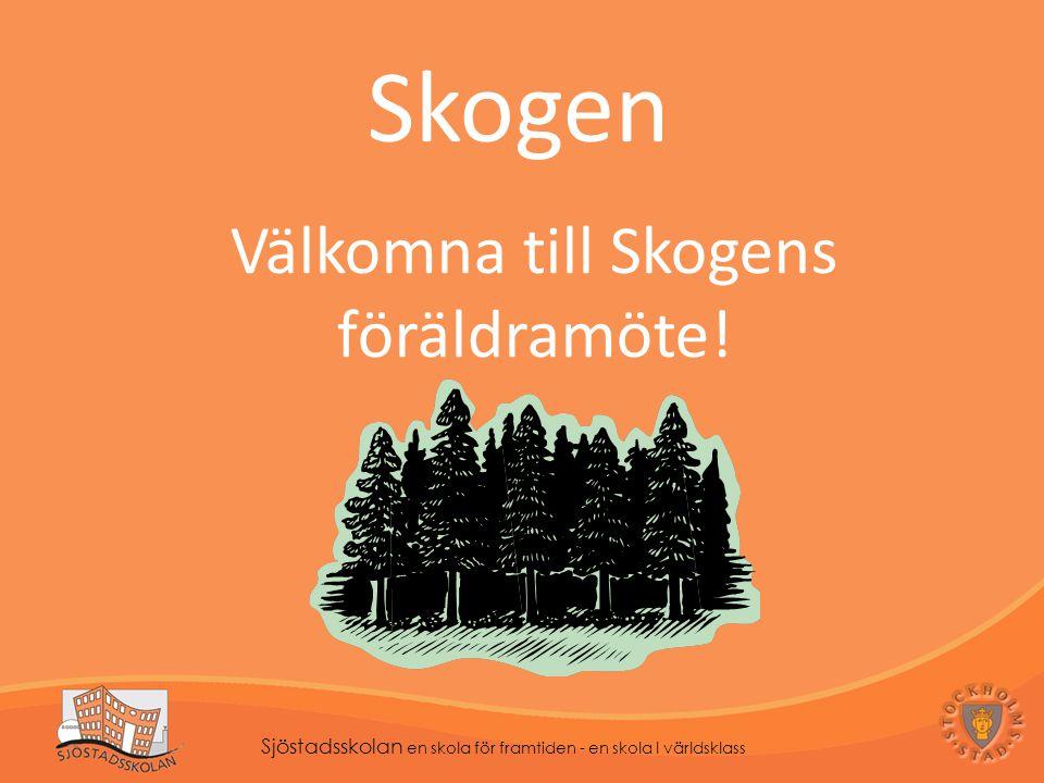 Välkomna till Skogens föräldramöte!